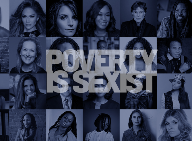Join the list of influential figures telling the world that Poverty is Sexist