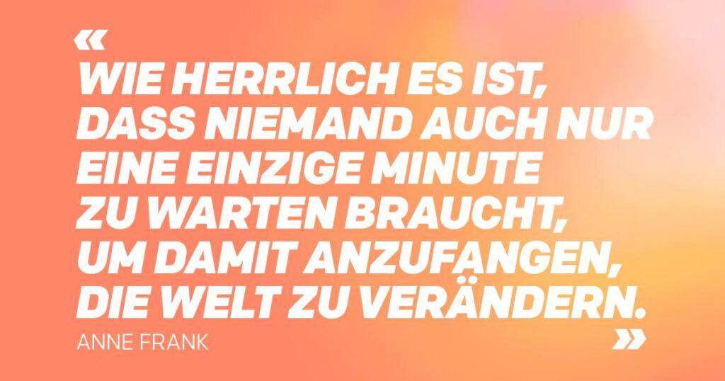 Zitat Anne Frank
