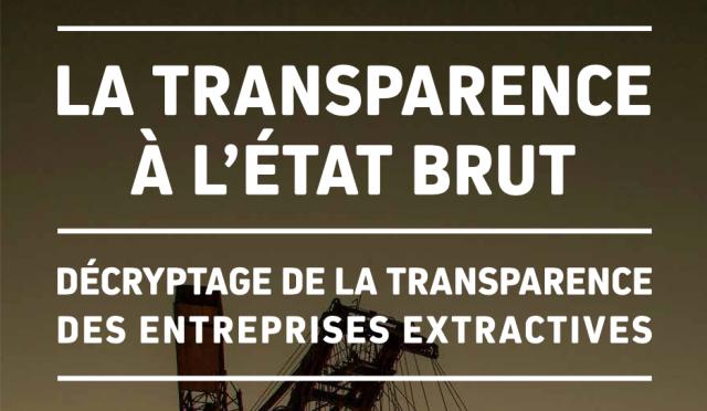 ONE, Oxfam et Sherpa se plongent dans les données des entreprises extractives