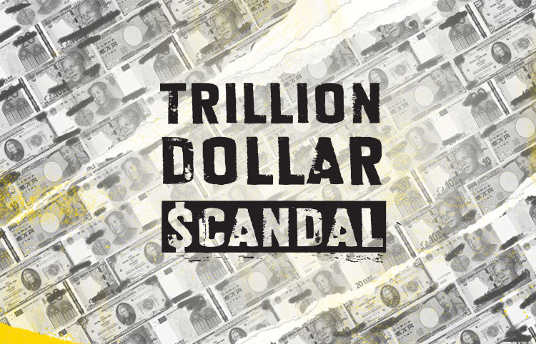 The Trillion Dollar Scandal