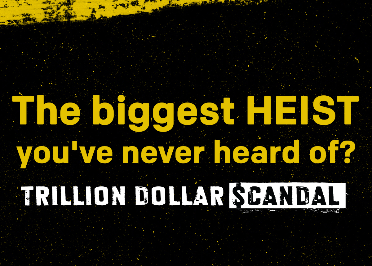 Exposed: the Trillion Dollar Scandal