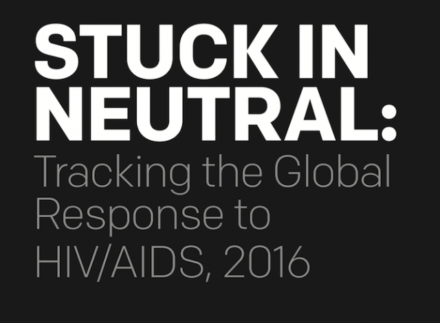 """2016 AIDS Report: """"The global AIDS response is stuck in neutral"""""""