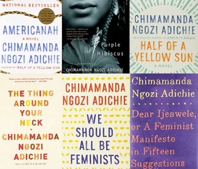 6 Books By Chimamanda Ngozi Adichie You Need To Read One