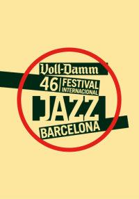 46 VOLL-DAMM FESTIVAL INT. DE JAZZ DE BARCELONA