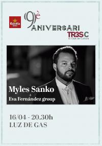 Myles Sanko + Eva fernández Group