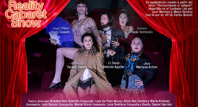 Reality Cabaret Show en Madrid (Teatros Luchana)