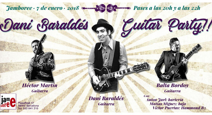 Dani Baralds Guitar Party en Barcelona (Sala Jamboree)