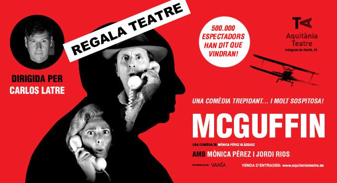 REGALA TEATRO - McGuffin en Barcelona (Aquitània Teatre)