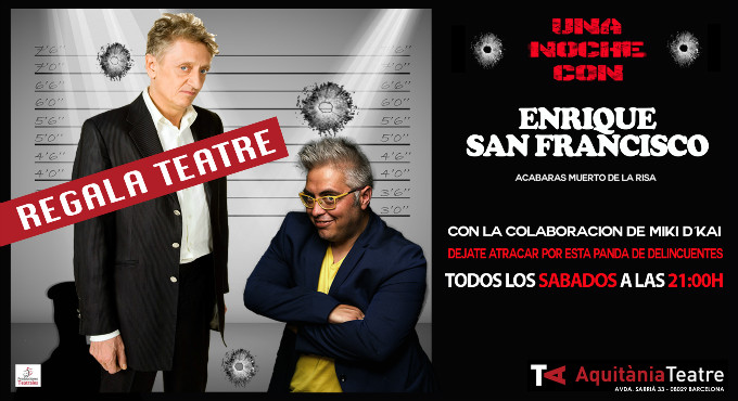 Tickets for REGALA TEATRE - Una noche con Enrique San Francisco