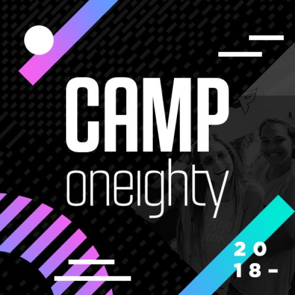 Camp Oneighty 2018