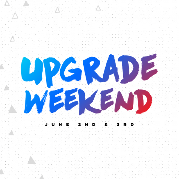 Upgrade Weekend