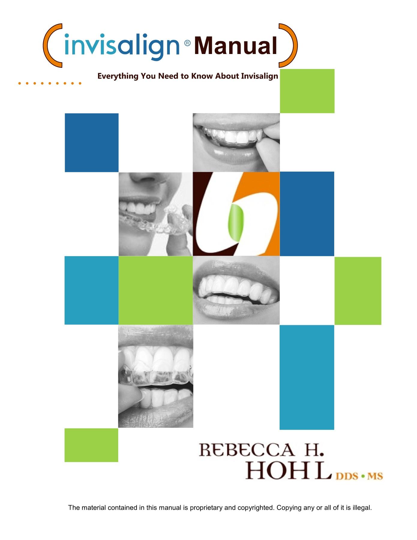 Invisalign Treatment Manual Hohl Orthodontics Lincoln Ne