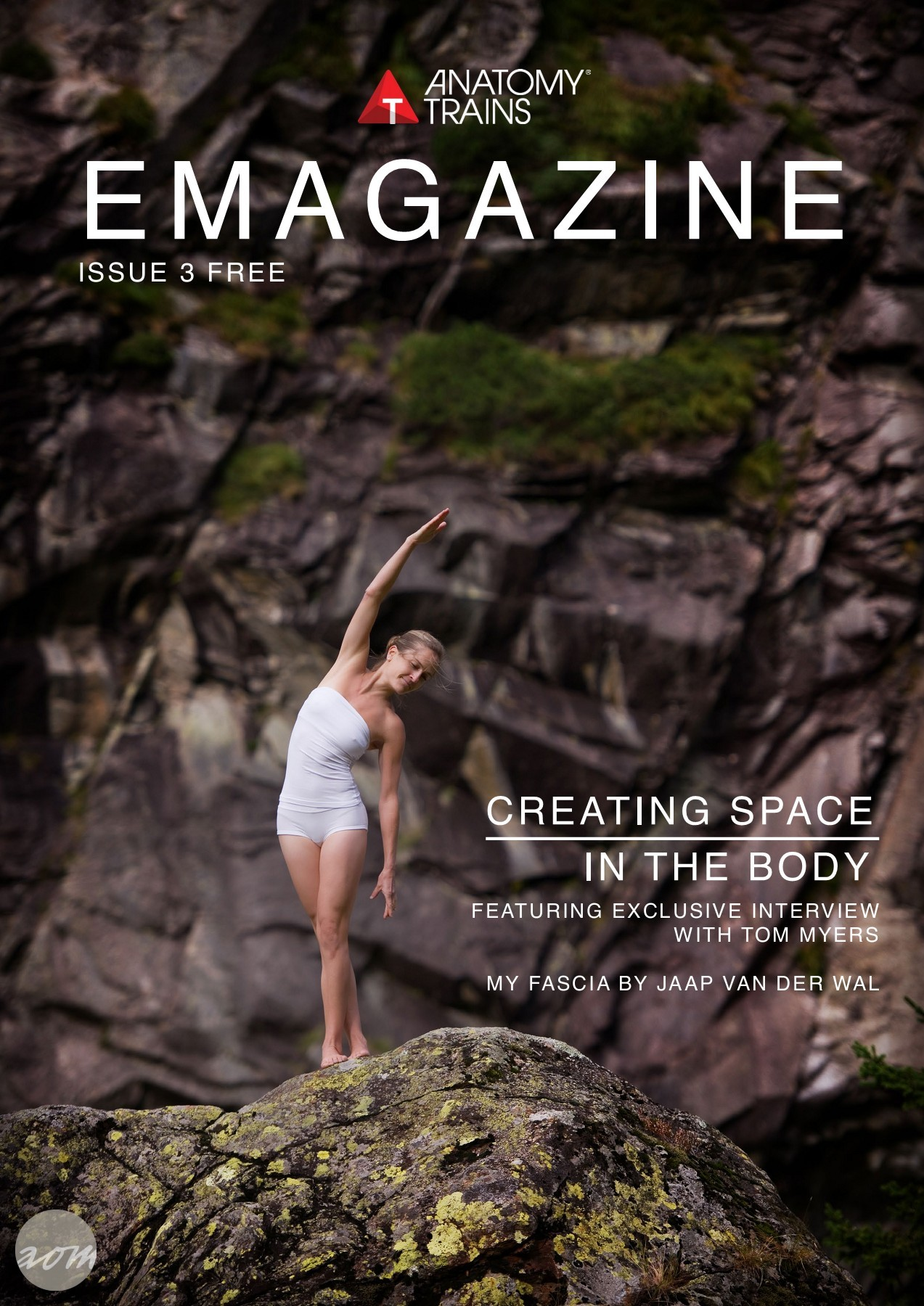 Anatomy Trains E-Magazine Issue 3 - Tom Myers Interview and Fascia