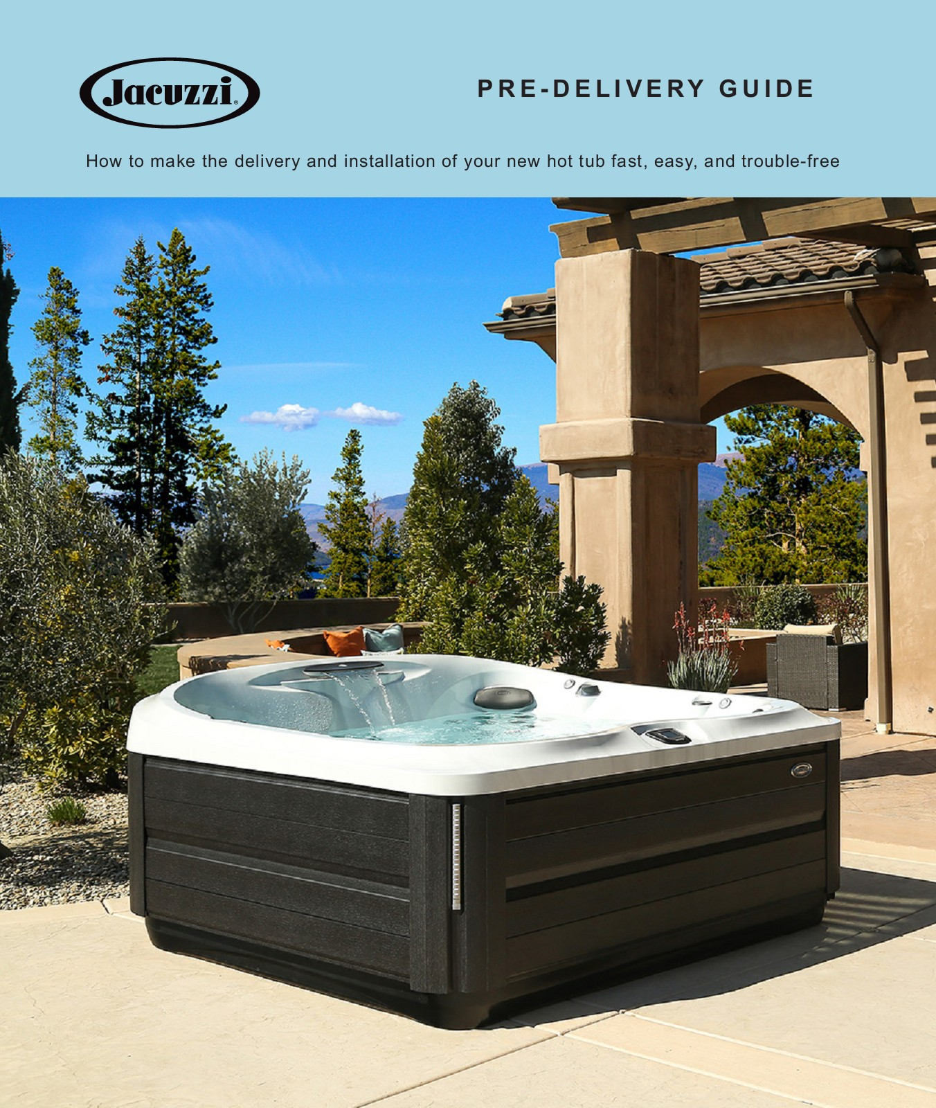 Jacuzzi Hot Tub Pre Delivery Guide from Koval Building Supply