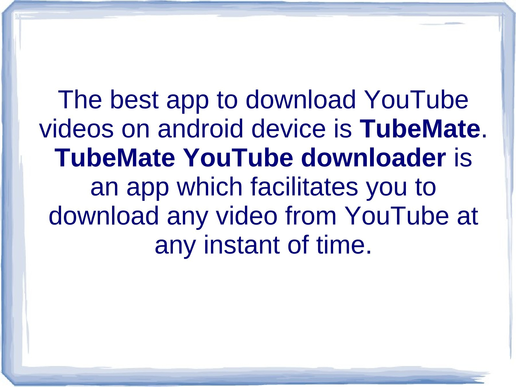 How to download TubeMate YouTube downloader on android smartphone