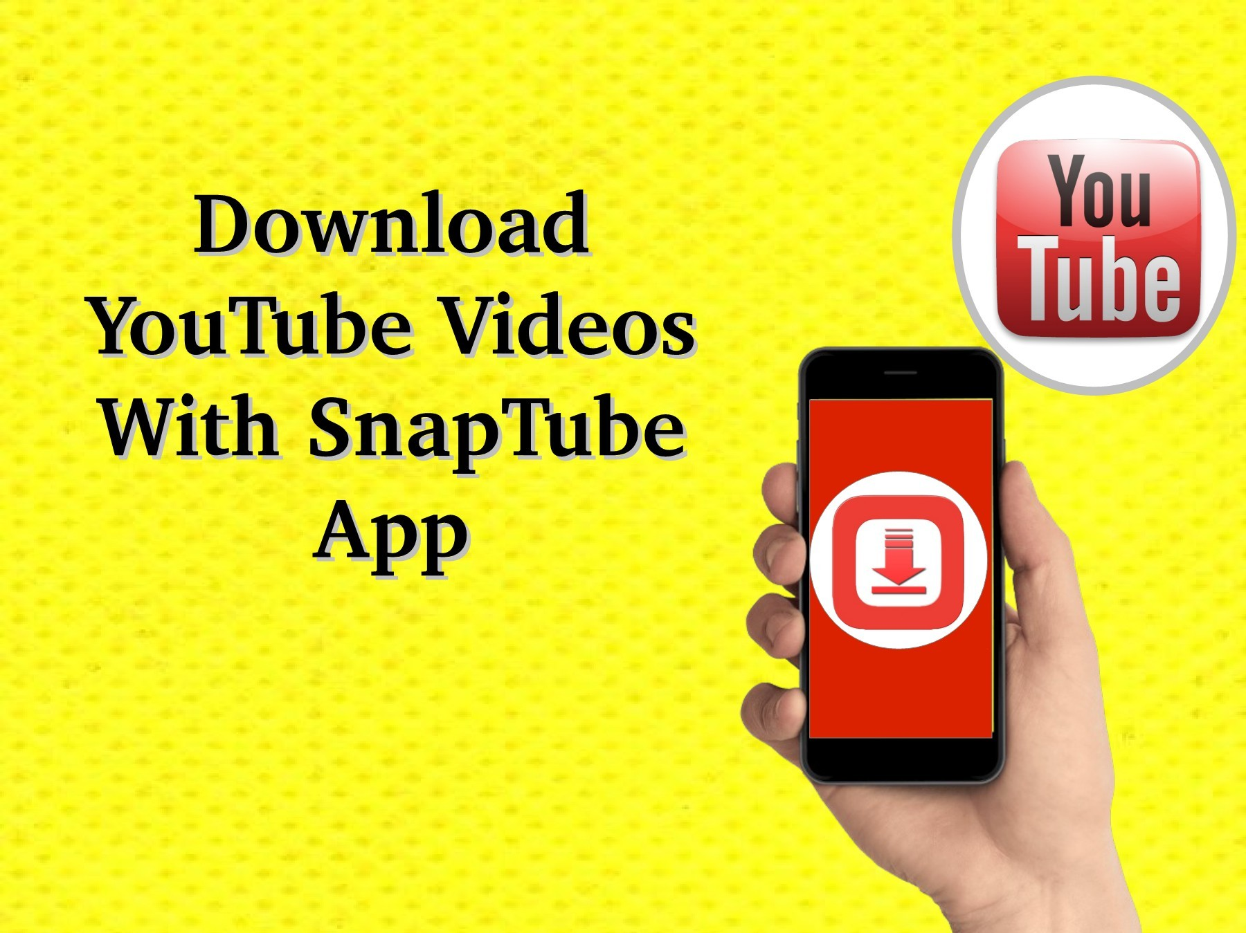 Download YouTube Videos With SnapTube App   PubHTML5