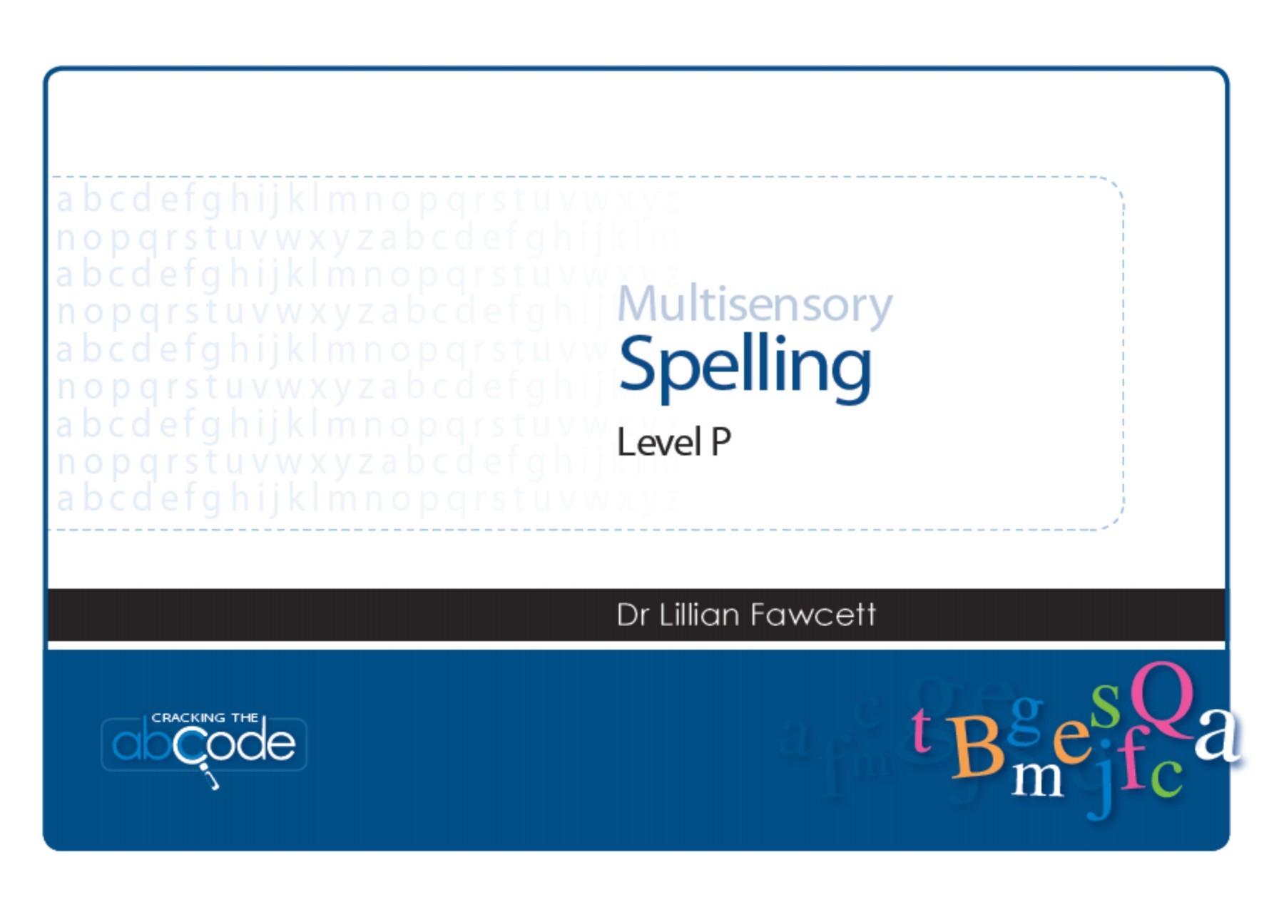 Multisensory Spelling Program Level P