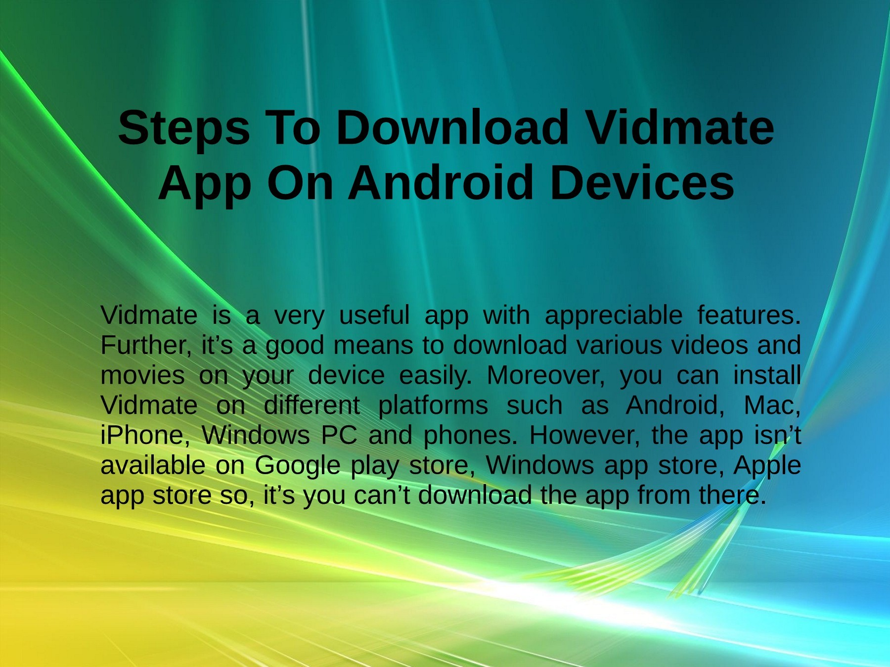 Download Vidmate Apk for Android, MAC,iPhone,Windows PC