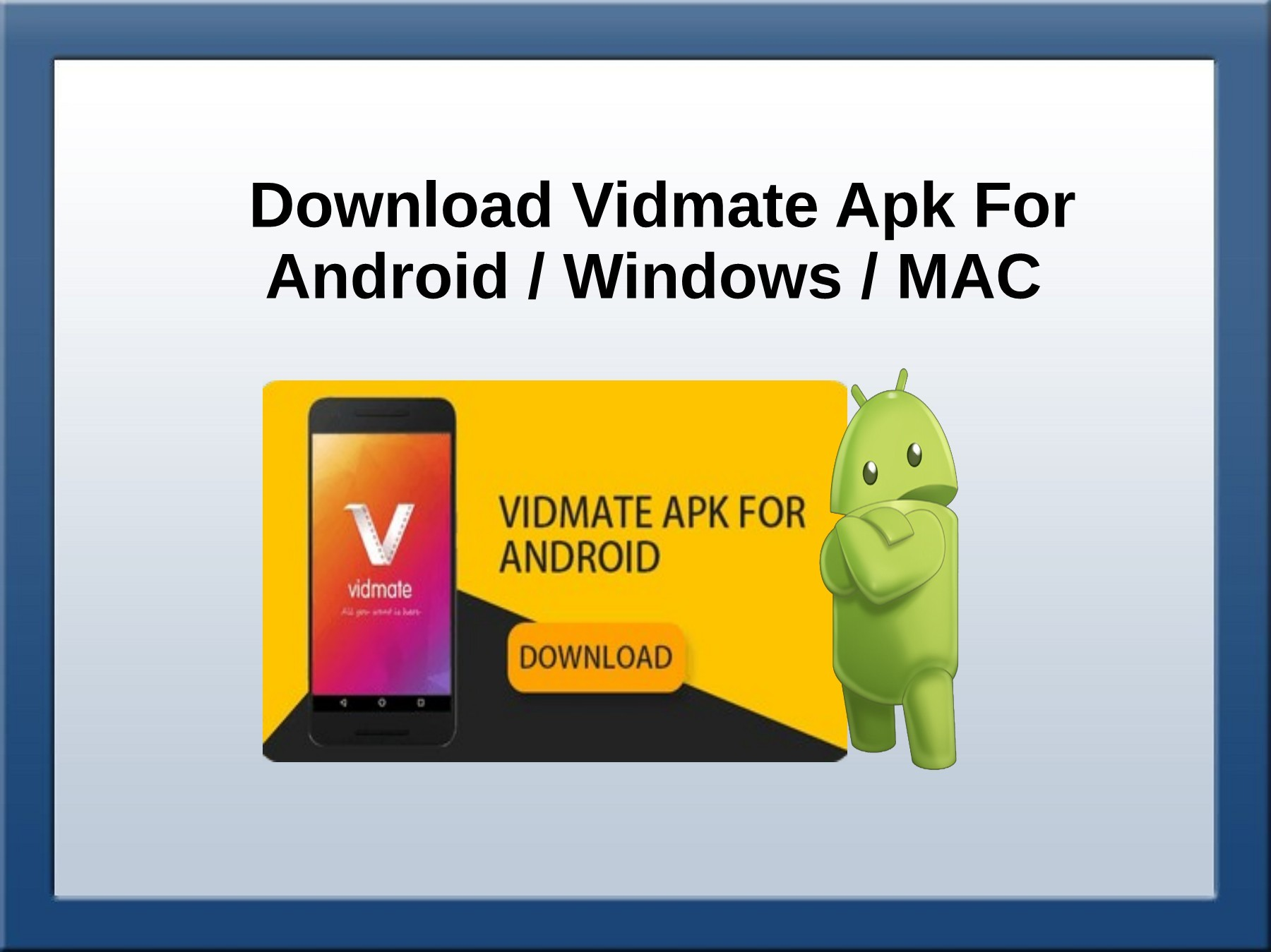 Download Vidmate Apk For Android Windows MAC | PubHTML5