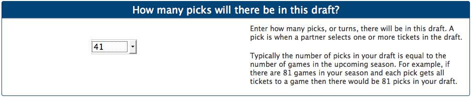 Enter number of draft picks for season ticket draft