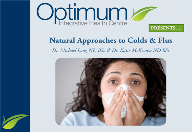 Natural Approaches to Colds and Flus - Optimum Integrative