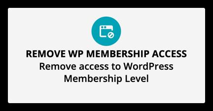 the remove wp membership access element