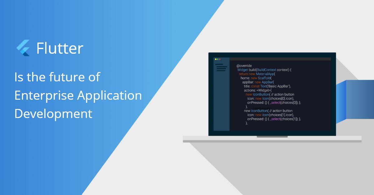 Flutter For Enterprise App Development