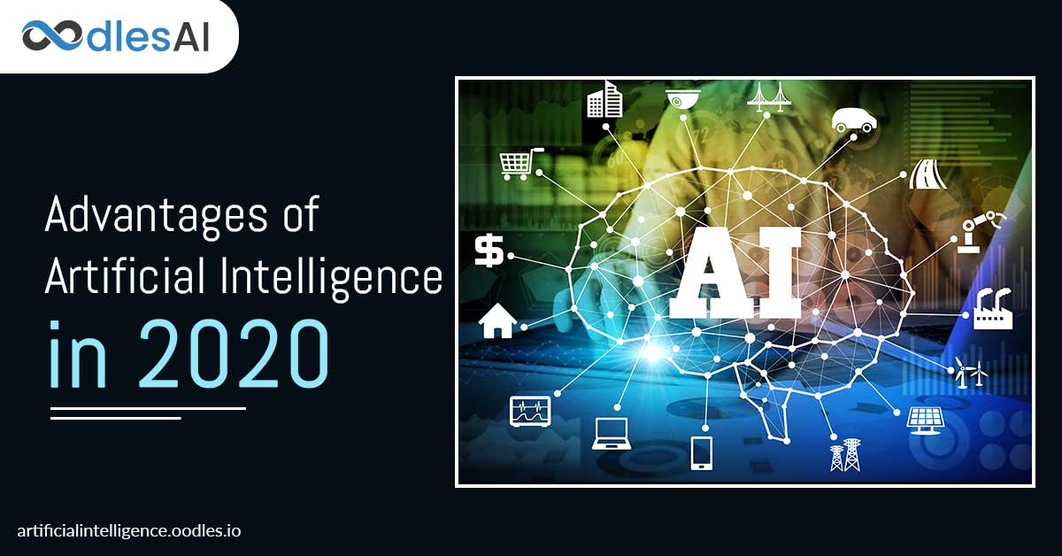 Advantages of Artificial Intelligence for Businesses 2020