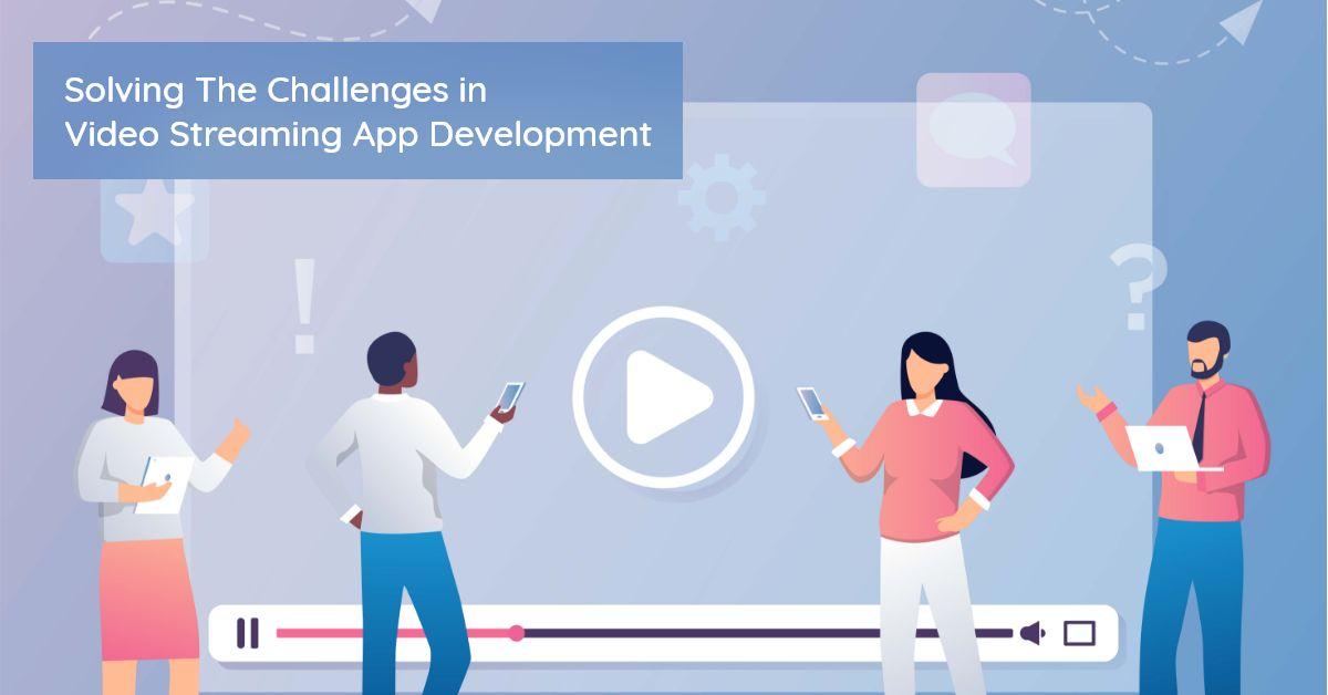 Video Streaming App Development