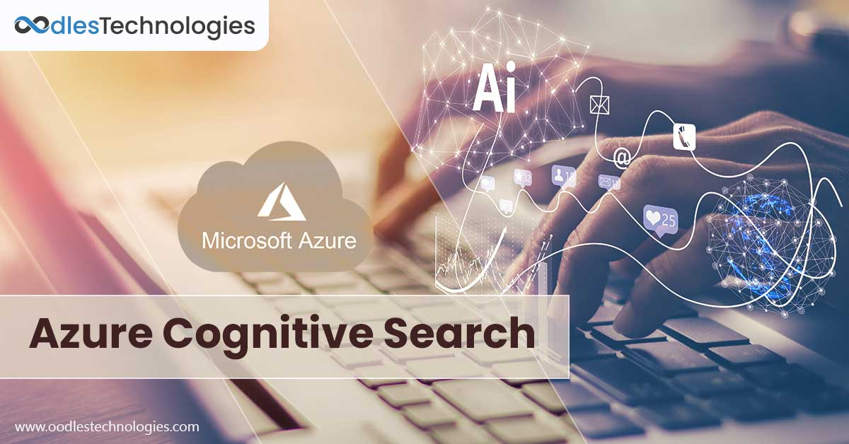 Incremental Enrichment In Azure Cognitive Search