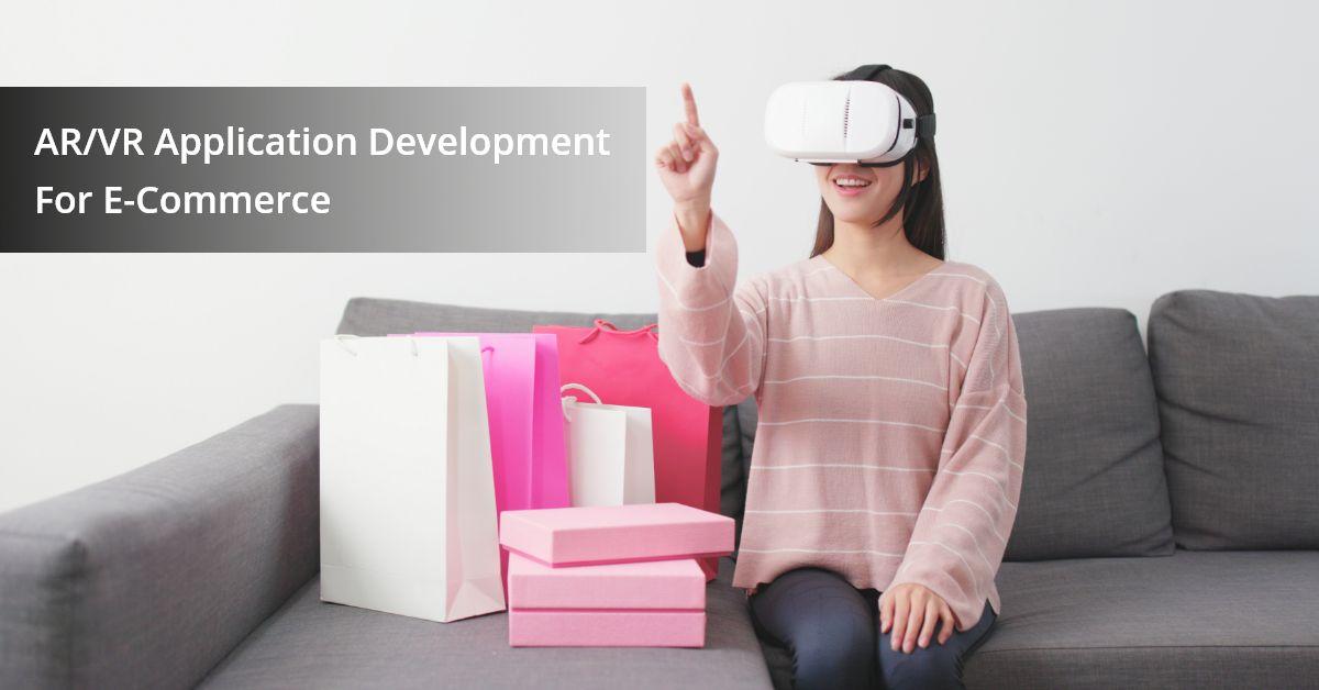 AR/VR App development for ecommerce