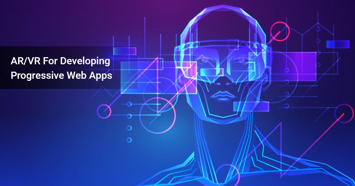 AR/VR For Progressive Web App
