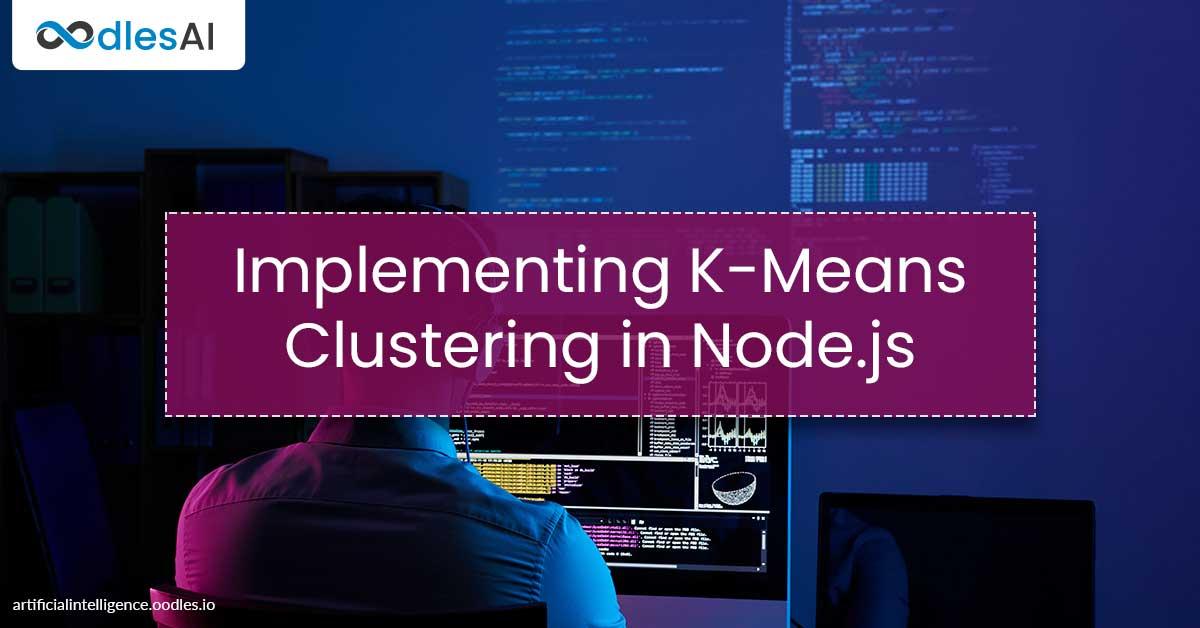 Implement K-Means Clustering in Node.js