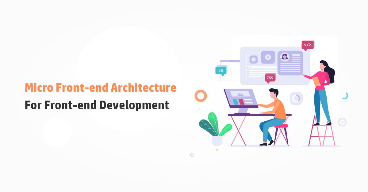 Micro Frontend Development