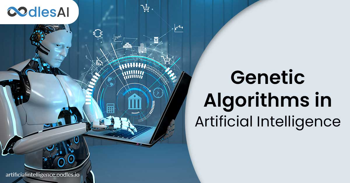 Genetic Algorithms in Artificial Intelligence
