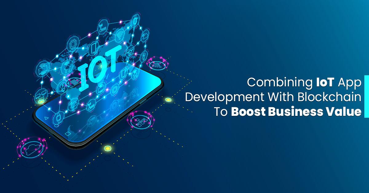 IoT App Development Services | Blockchain App Development Services