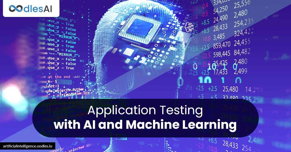 Application Testing with AI and Machine Learning