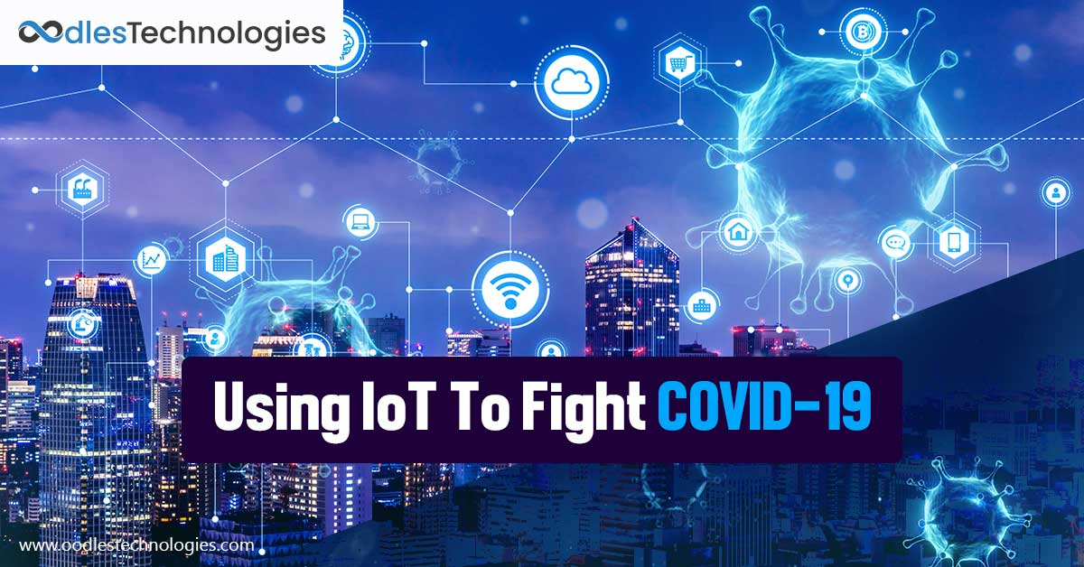 Using IoT To Fight The COVID-19 Outbreak