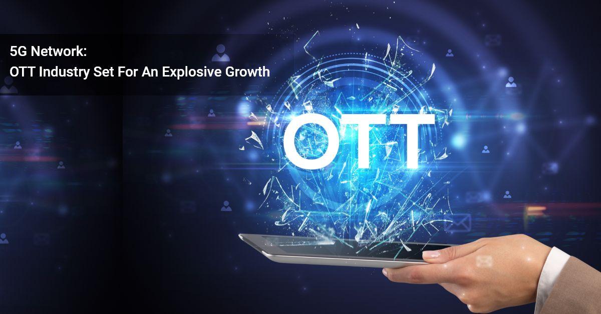 5G And OTT Video Streaming App Development