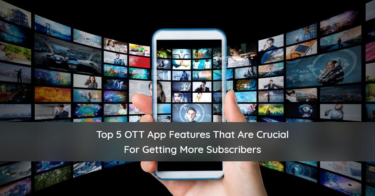 OTT App development features