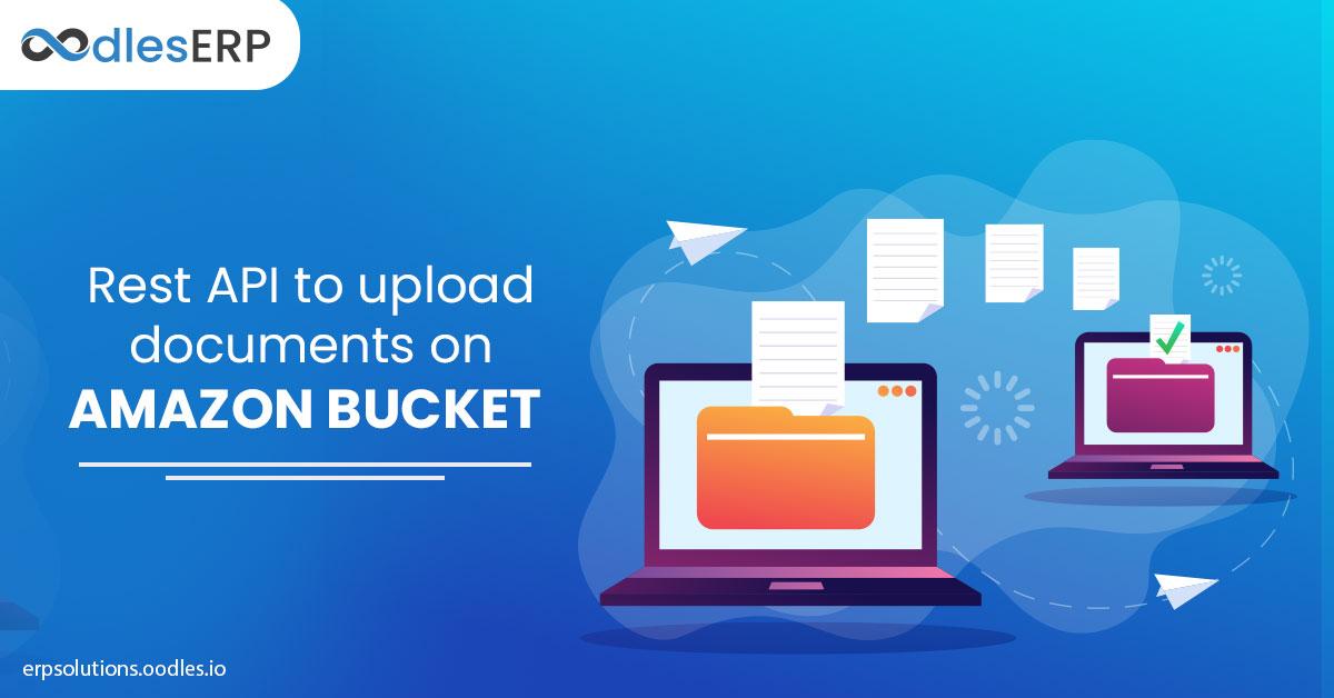 Rest API to upload documents on AMAZON BUCKE