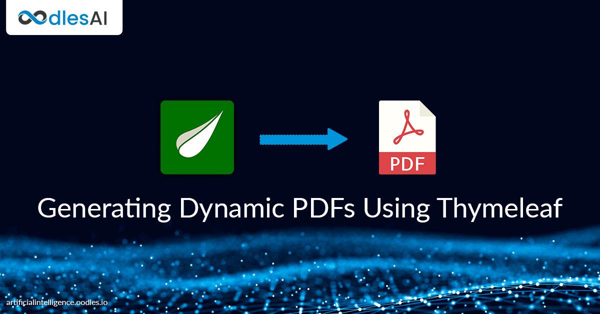 Generating Dynamic PDFs Using Thymeleaf