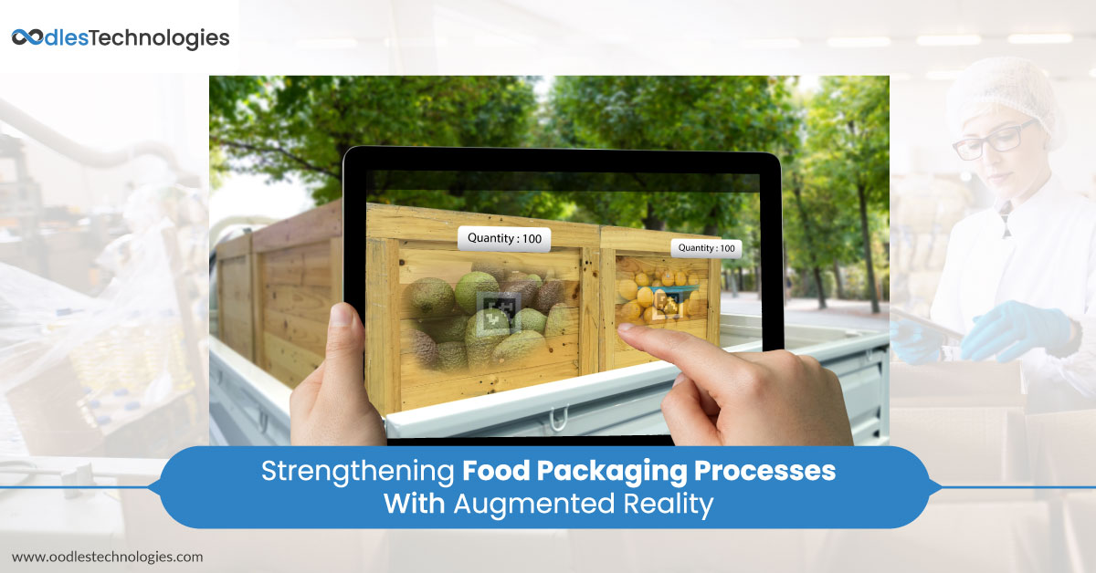 Strengthening Food Packaging Processes With Augmented Reality