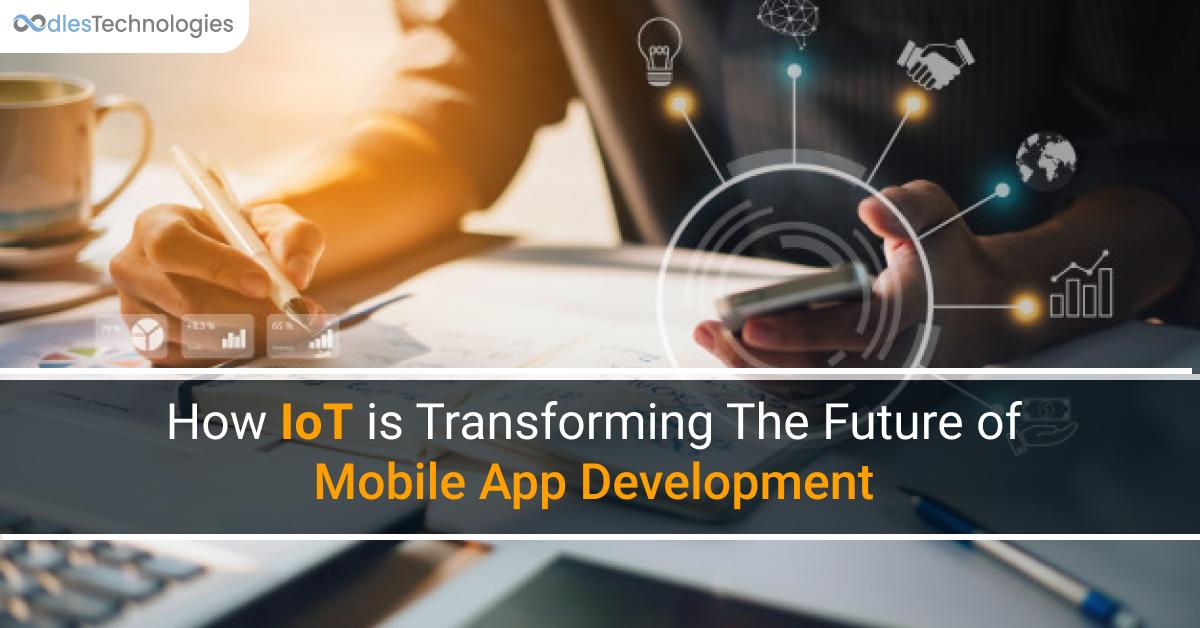 IoT for Mobile App Development