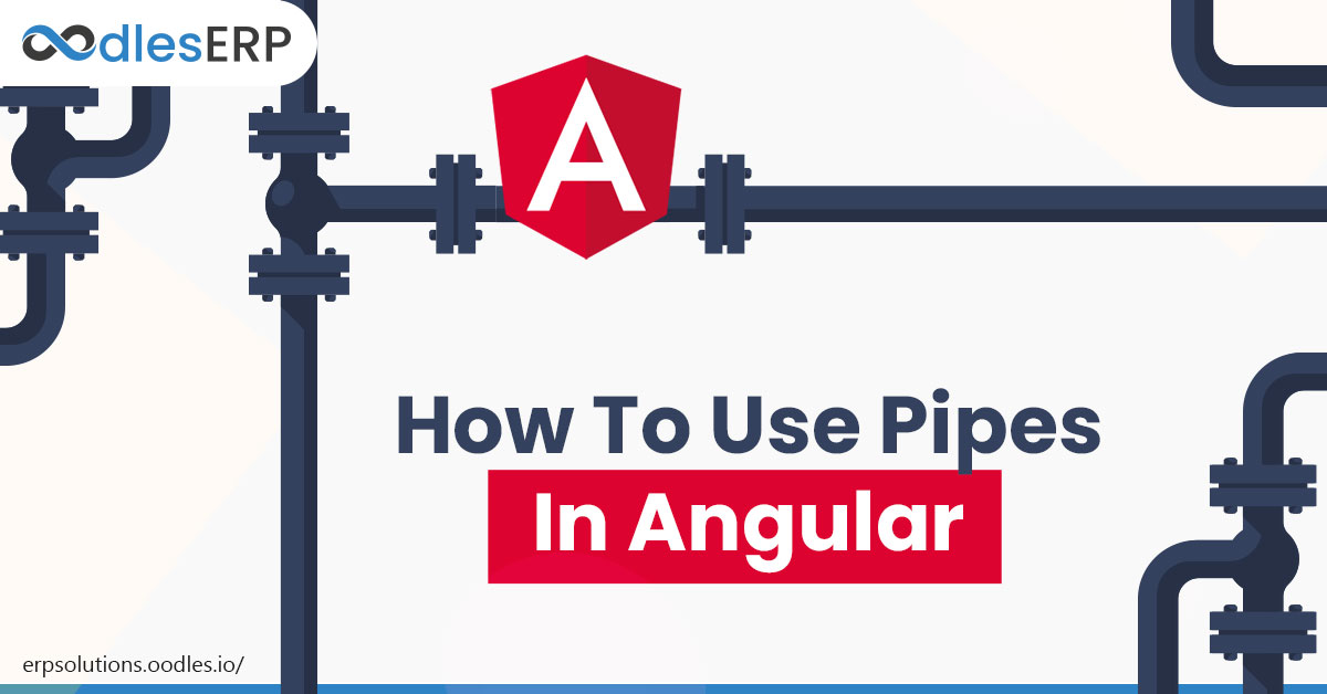 How To Use Pipes In Angular