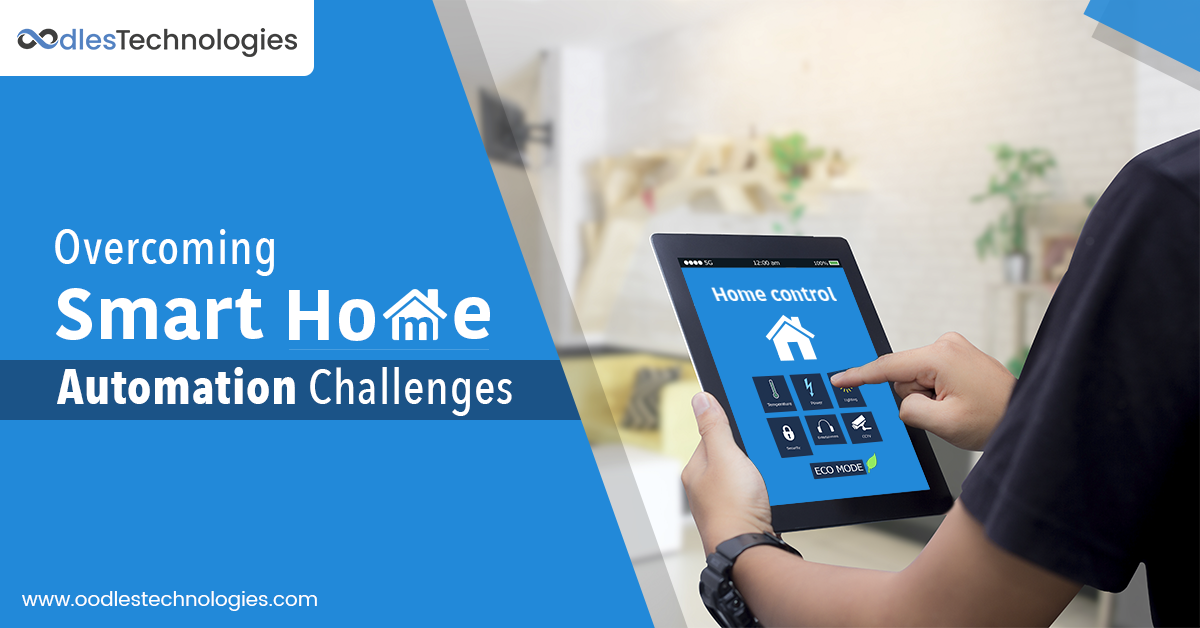 Smart Home Automation Challenges