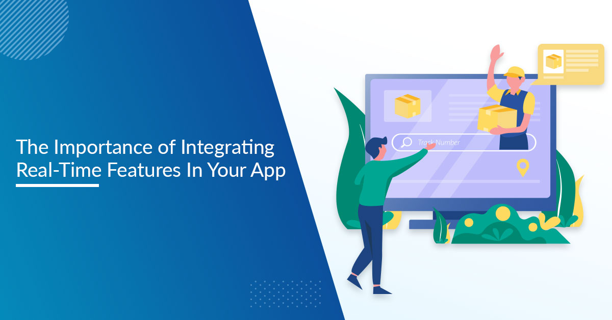Real-Time Feature mobile app development