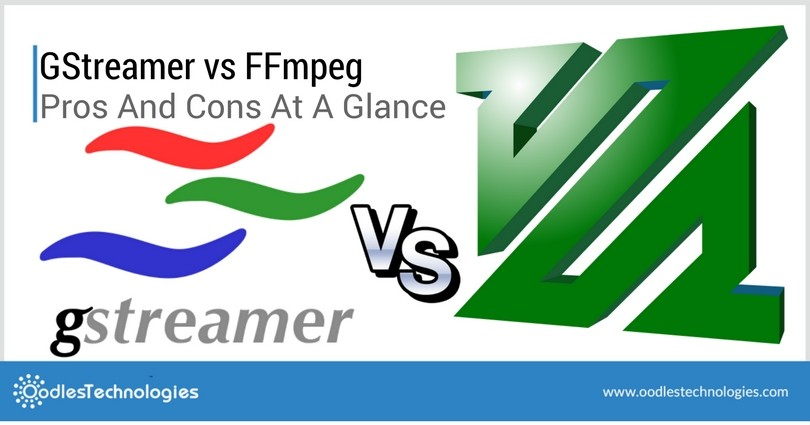 GStreamer vs FFmpeg Pros And Cons At A Glance