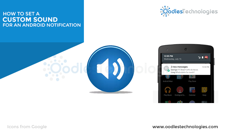 How to Set a Custom Sound for an Android Notification