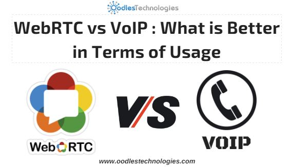 WebRTC vs VoIP what is better in terms of usage